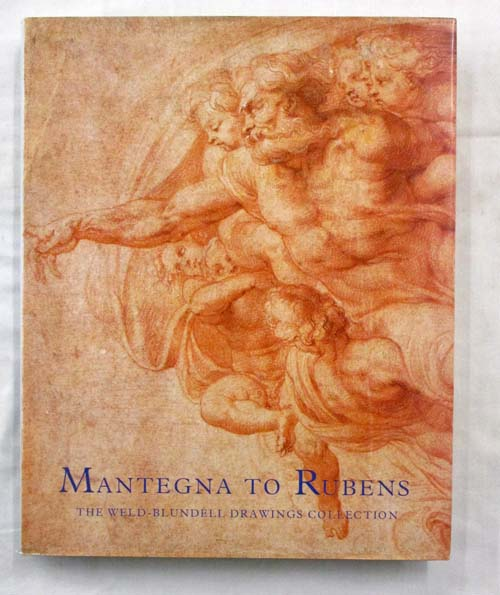 Image for Mantegna to Rubens The Weld-Blundell Drawings Collection