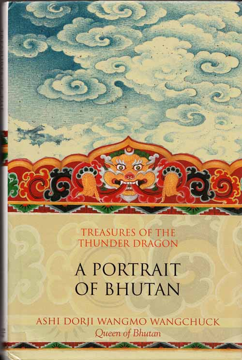 Image for Treasures of the Thunder Dragon A Portrait of Bhutan