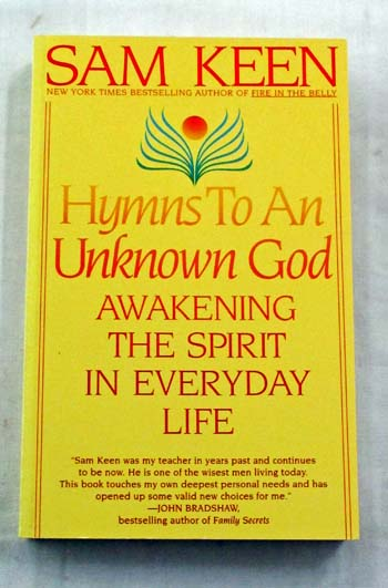 Image for Hymns to an Unknown God. Awakening the Spirit in Everyday Life