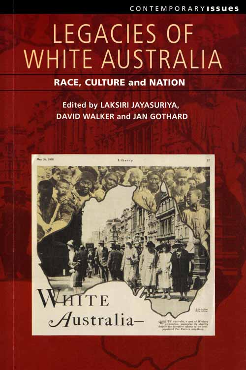 Image for Legacies of White Australia.  Race, Culture and Nation