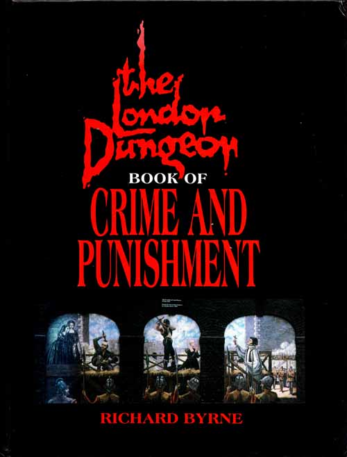 Image for The London Dungeon Book of Crime and Punishment