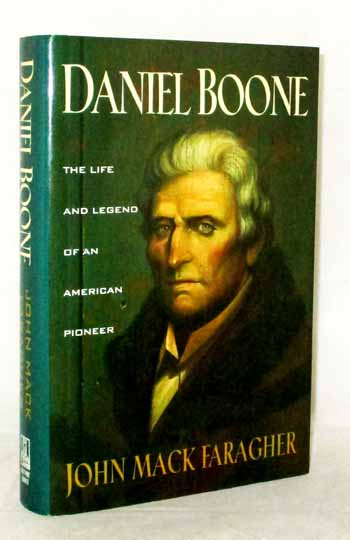 Image for Daniel Boone  The Life and Legend of an American Pioneer