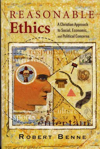Image for Resonable Ethics A Christian Approach to Social, Economic and Political Concerns