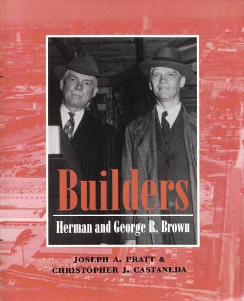 Image for Builders Herman and George R. Brown