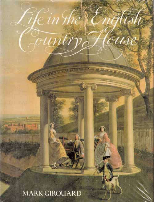 Image for Life in the English Country House A Social and Architectural History