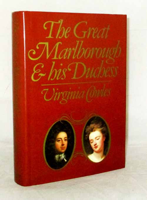 The Great Marlborough and His Duchess