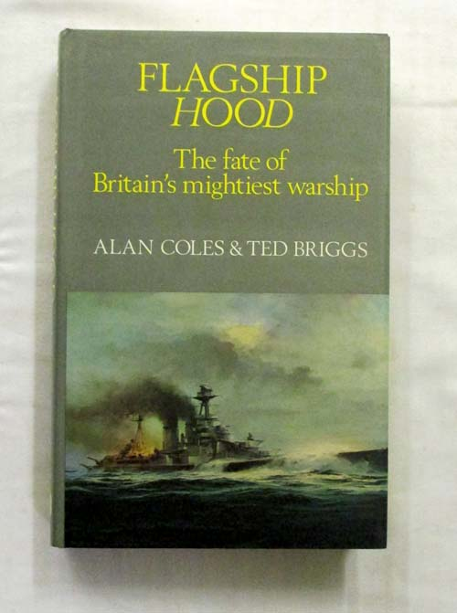 Image for Flagship Hood The Fate of Britain's Mightiest Warship