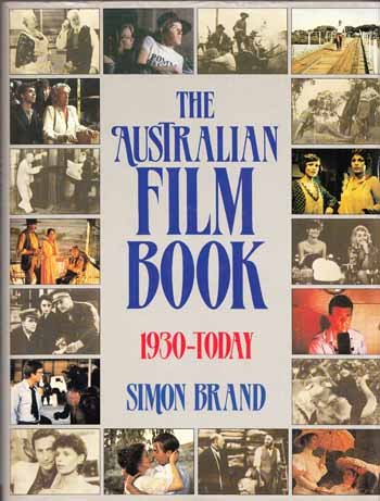 Image for The Australian Film Book 1930-Today