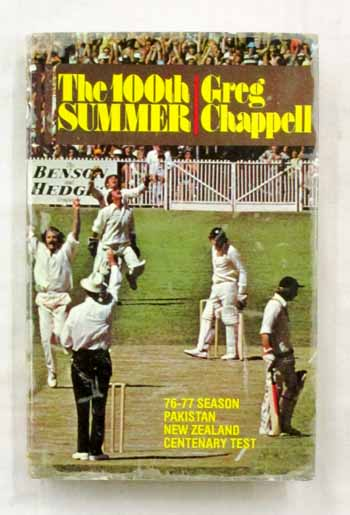 The 100th Summer. 76-77 Season Pakistan New Zealand Centenary Test