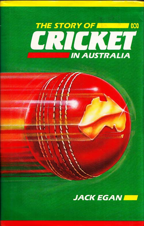 Image for The Story of Cricket in Australia