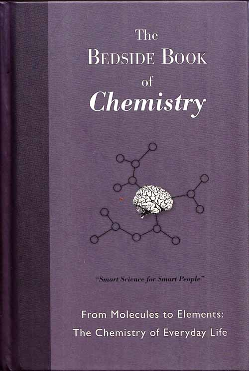 Image for The Bedside Book of Chemistry From Molecules to Elements: The Chemistry of Everyday Life