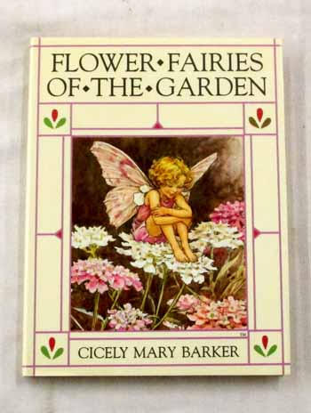 Image for Flower Fairies of the Garden Poems and Pictures by Cicely Mary Barker