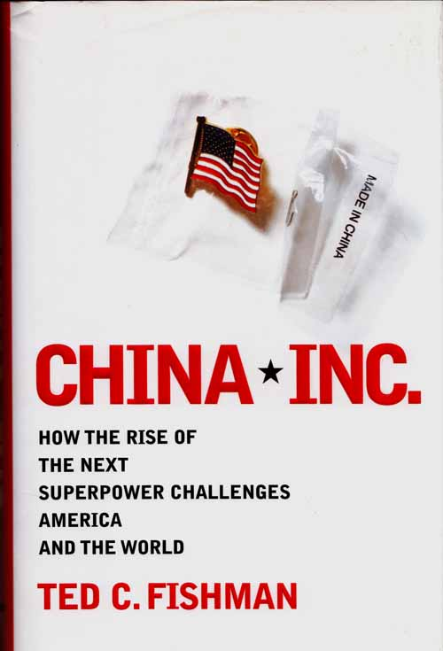 Image for China Inc.  How the rise of the next superpower challenges America and the world