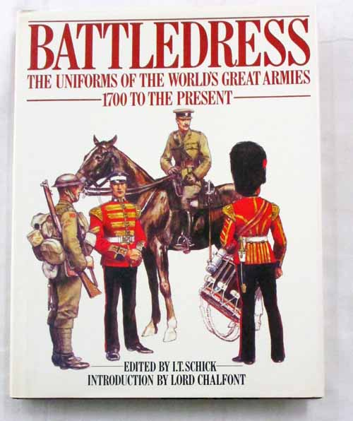 Image for Battledress The Uniforms of the World's Great Armies 1700 to the Present