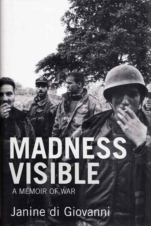 Image for Madness Visible.  A Memoir of War