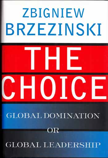Image for The Choice Global Domination or Global Leadership