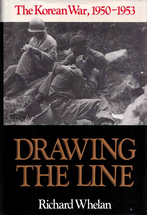Image for Drawing the Line.  The Korean War, 1950-1953