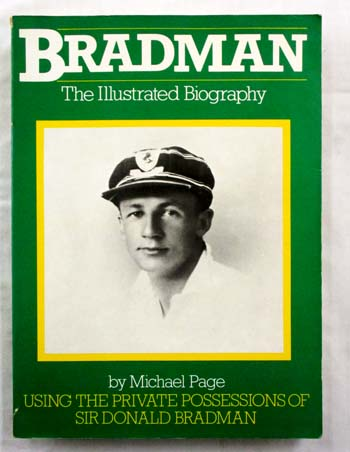 Image for Bradman The Illustrated Biography Using the Private Possessions of Sir Donald Bradman