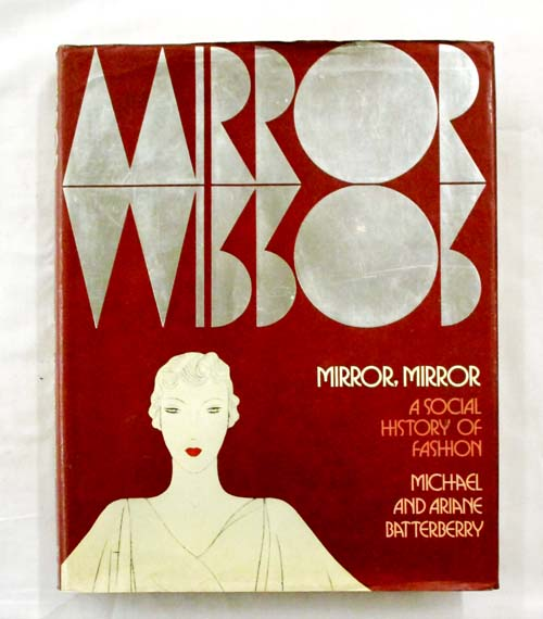 Image for Mirror Mirror A Social History of Fashion