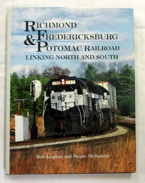 Image for The Richmond, Fredericksburg and Potomac Railroad Linking North and South