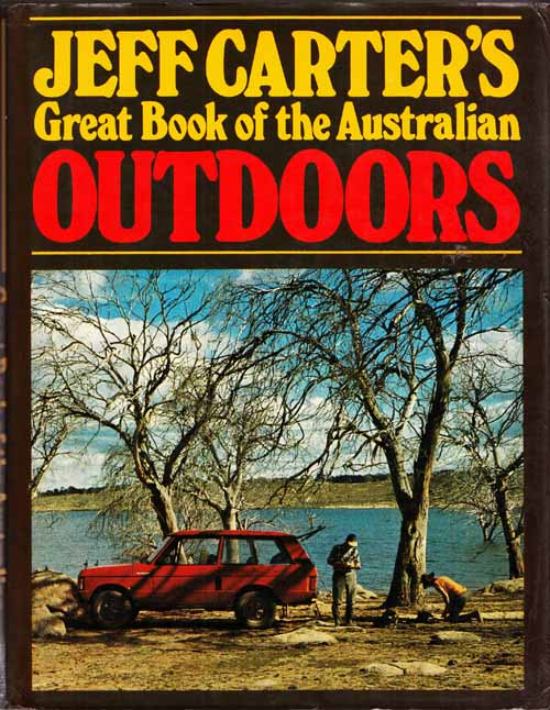 Image for Jeff Carter's Great Book of the Australian Outdoors