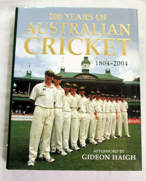 Image for 200 Years of Australian Cricket 1804-2004