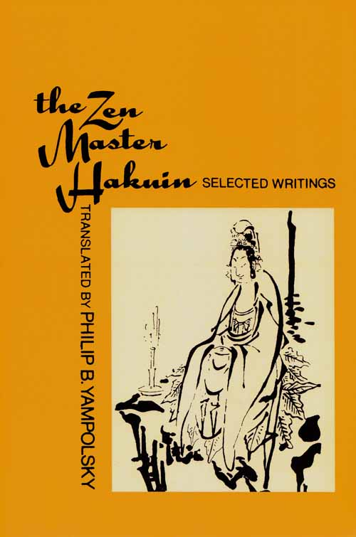 Image for The Zen Master Hakuin.  Selected Writings