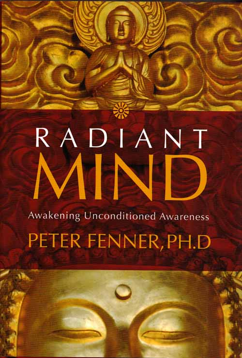 Image for Radiant Mind. Awakening Unconditioned Awareness
