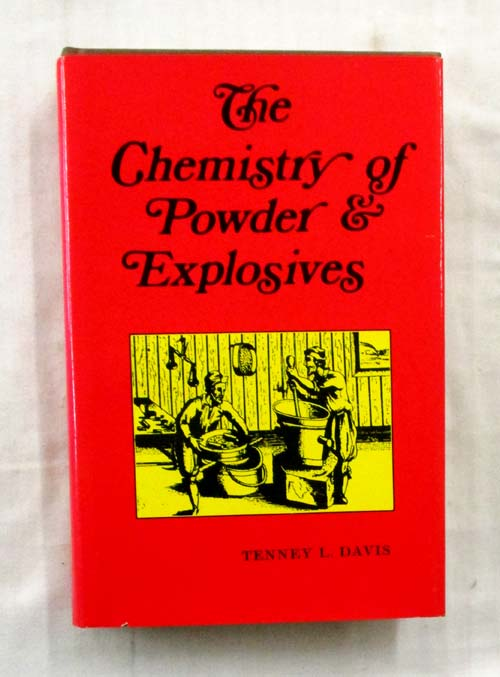 Image for The Chemistry of Powder and Explosives [Volumes 1 & 2 in one book]