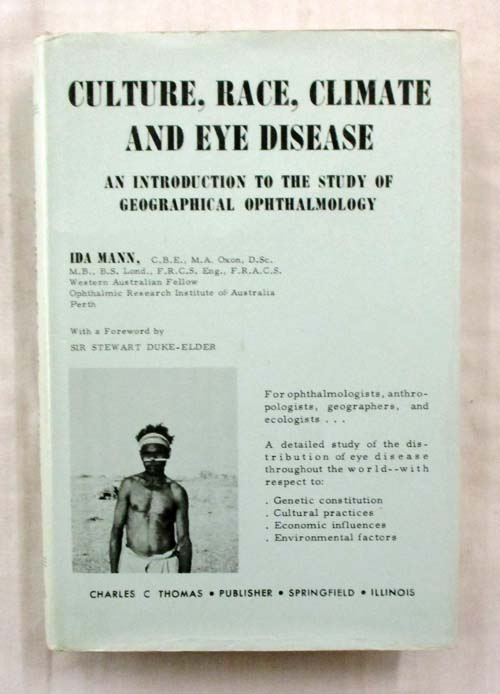 Image for Culture, Race, Climate and Eye Disease. An Introduction to the Study of Geographical Ophthalmology (Signed copy)
