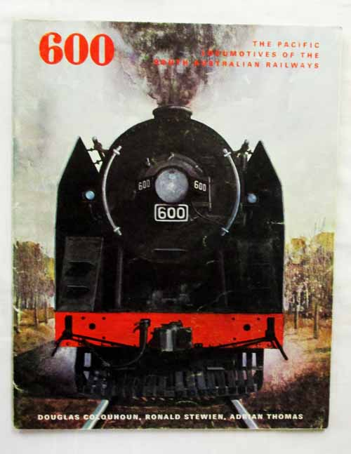 Image for 600 The Pacific Locomotives of the South Australian Railways