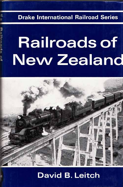 Image for Railways of New Zealand [Drake International Railroad Series]