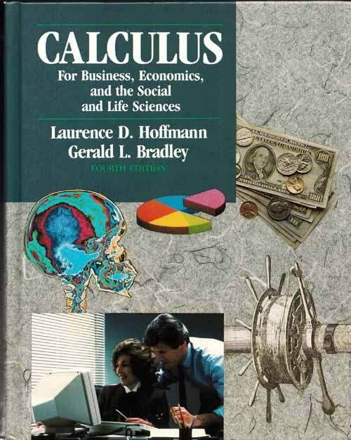 Image for Calculus for Business, Economics and the Social and Life Sciences Fourth Edition