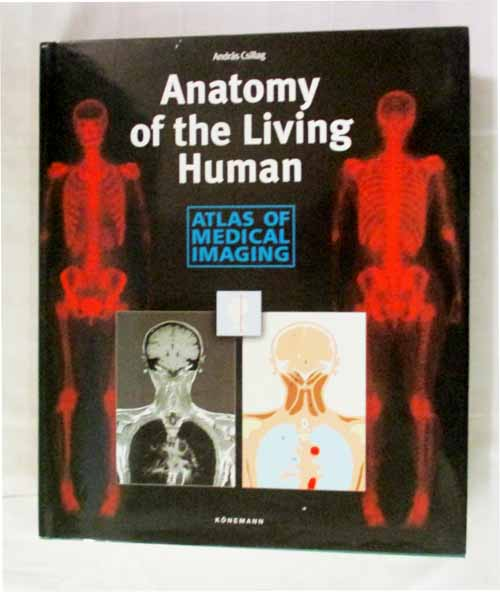 Image for Anatomy of the Living Human: Atlas of Medical Imaging