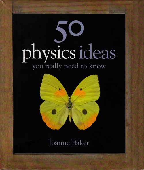 Image for 50 Physics Ideas You really need to Know