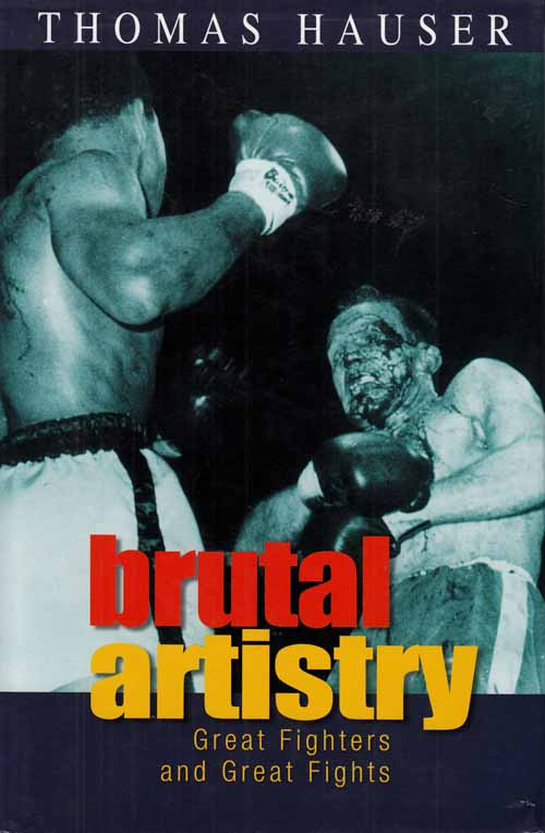 Image for Brutal Artistry.  Great Fighters and Great Fights