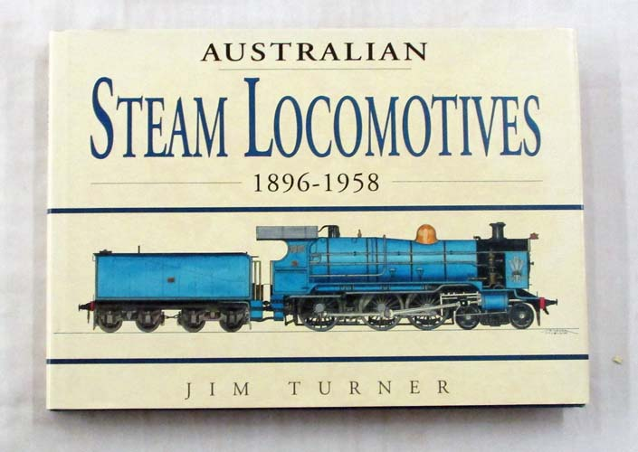 Image for Australian Steam Locomotives 1896 -1958