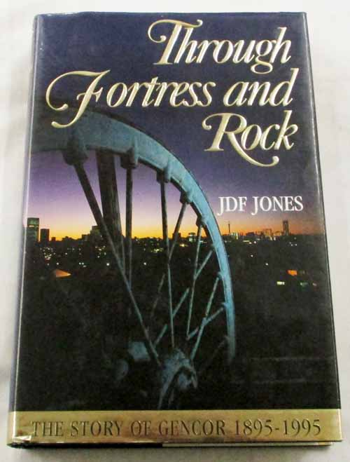 Image for Through Fortress and Rock.  The Story of Gencor 1895-1995
