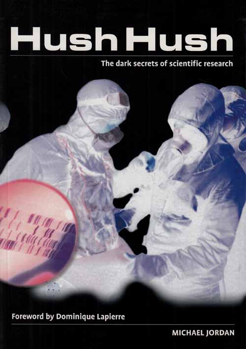 Image for Hush Hush.  The Dark Secrets of Scientific Research