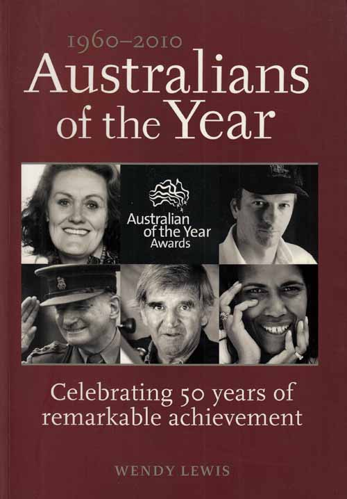 Image for 1960-2010 Australians of the Year.  Celebrating 50 years of remarkable achievement.