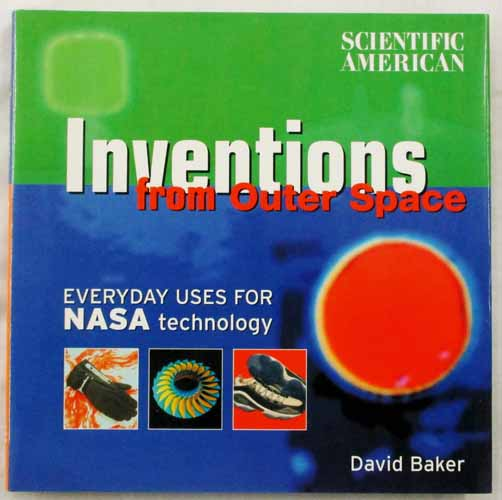 Image for Inventions from Outer Space. Everyday uses for NASA technology