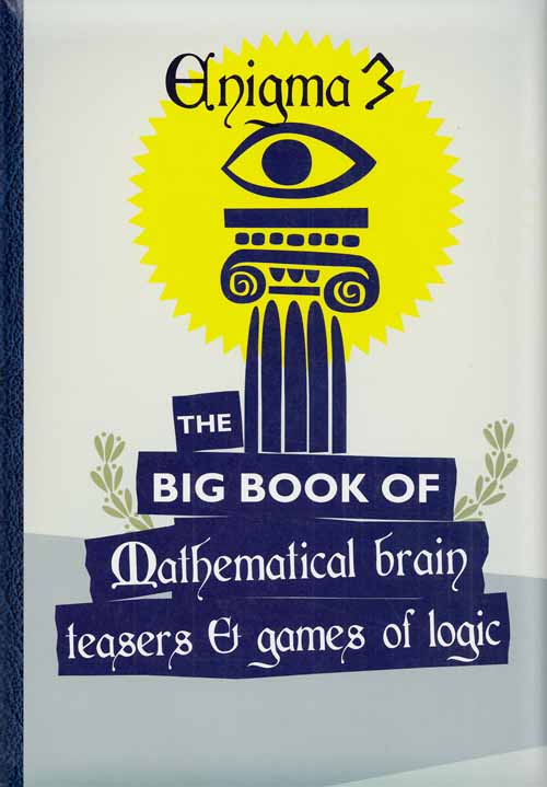 Image for The Big Book of Mathematical Enigmas Enigma 3