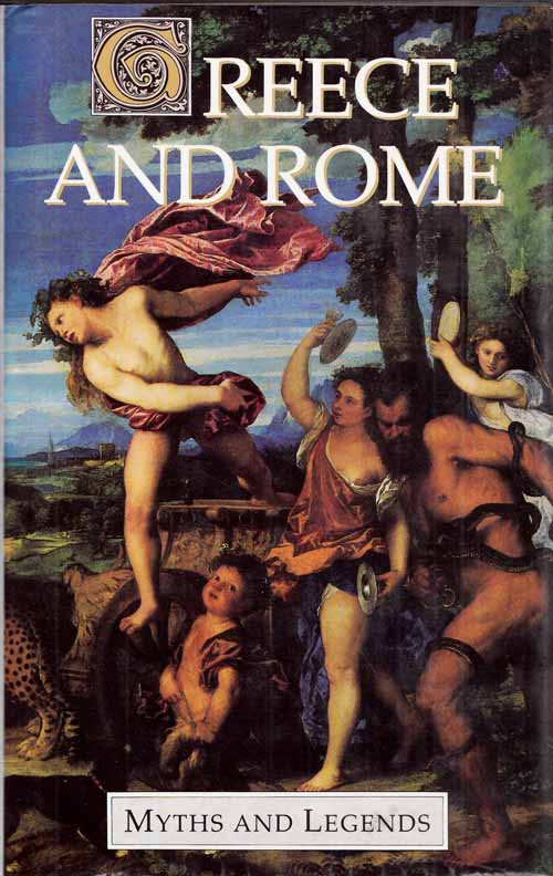 Image for Greece and Rome: Myths and Legends Series