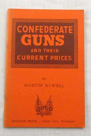 Image for Confederate Guns and their Current Prices