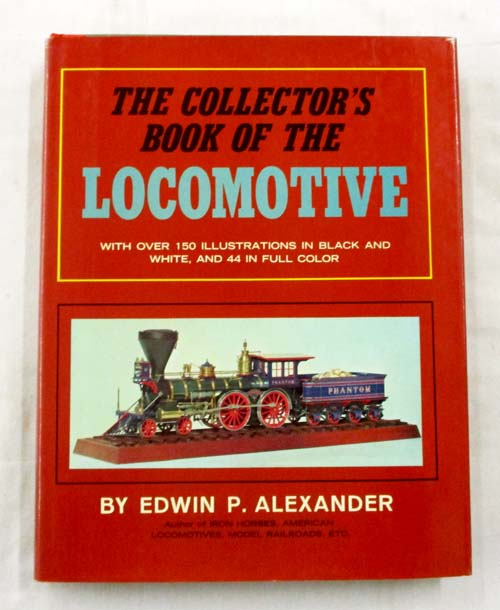 The Collector's Book of the Locomotive