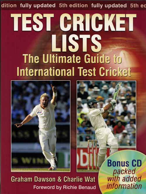 Image for Test Cricket Lists.  The Ultimate Guide to International Test Cricket [includes CD]