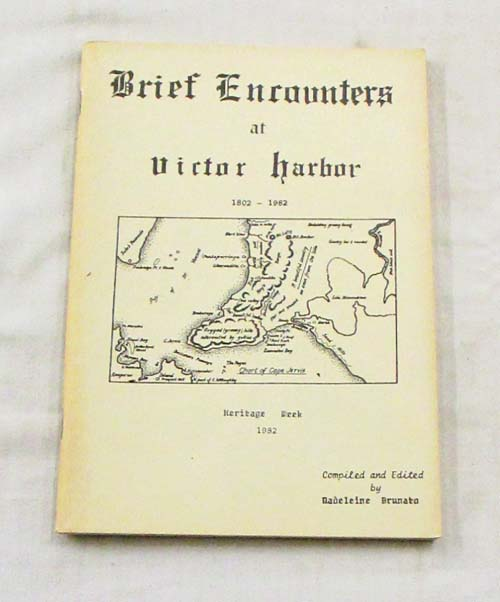 Image for Brief Encounters at Victor Harbor 1802-1982