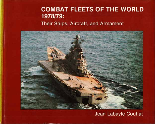 Image for Combat Fleets of the World 1978/79 Their Ships, Aircraft and Armament