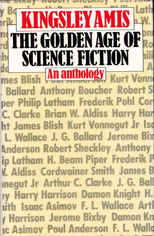 Image for The Golden Age of Science Fiction. An Anthology