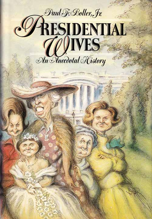 Image for Presidential Wives An Anecdotal History